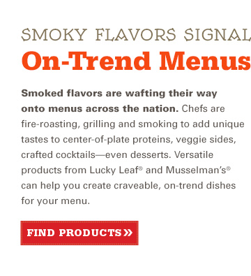 Smokey Flavors Signal On-Trend Menus